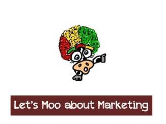 Let's Moo about marketing!